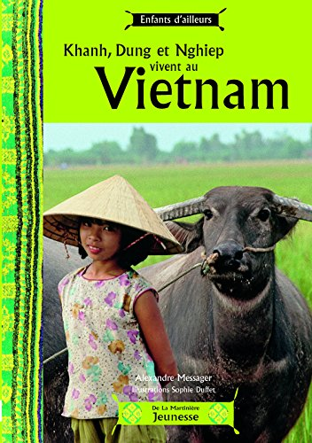 Khanh, Dung Et Nghiep Vivent Au Vietnam (English and French Edition) by La Martini're Jeunesse