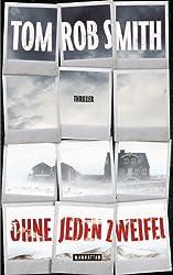 Ohne jeden Zweifel: Thriller (German Edition)