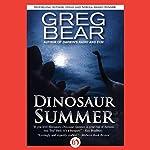 Dinosaur Summer | Greg Bear