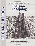 Belgian Sheepdog (Comprehensive Owner's Guide)
