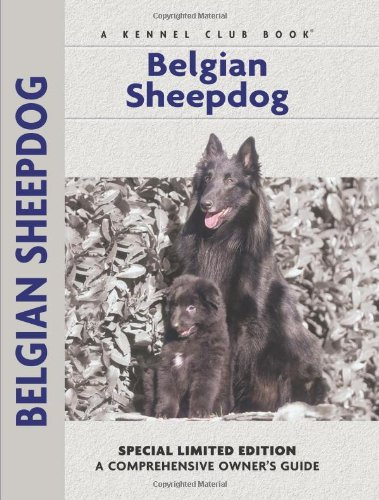 Belgian Sheepdog (Comprehensive Owner's Guide)