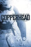Copperhead, Vol. 2 by Jay Faerber (2015-11-04)