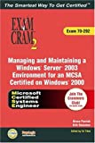 Managing and Maintaining a Windows Server 2003 Environment, Ed Tittel and LANWrights, Inc. Staff, 0789730111