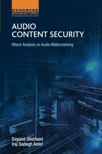 Audio Content Security: Attack Analysis on Audio Watermarking by Syngress Publishing