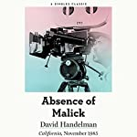 The Absence of Malick: Why Did Movie Director Terrence Malick Disappear After His First Two Brilliant Movies? | David Handelman