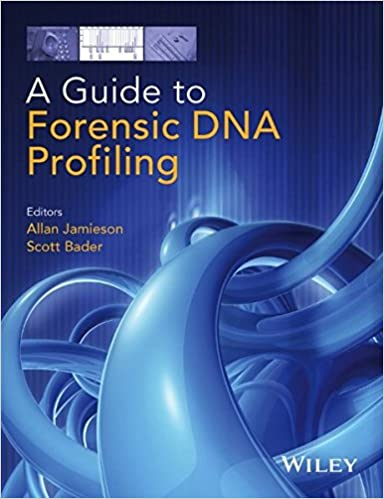 a guide to forensic dna profiling 9781118751527 medicine health
