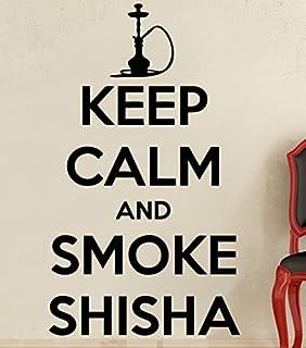 Wandtattoo Keep Calm And Smoke Shisha Grsse M
