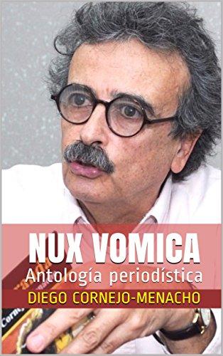 Vomica Nux (Nux Vomica: Antología periodística (Spanish Edition))