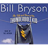 The Life And Times Of The Thunderbolt Kid: Travels Through my Childhood (Bryson)
