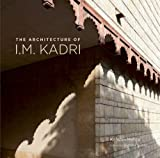 img - for The Architecture of I M Kadri book / textbook / text book
