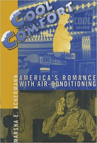 E-bøger fuld gratis download Cool Comfort: America's Romance with Air-Conditioning PDF iBook
