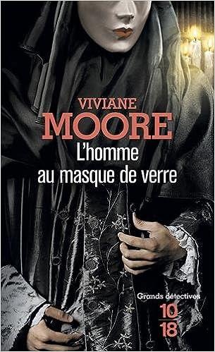 L'homme au masque de verre de Viviane Moore 2016