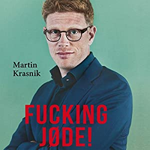 Fucking jøde! Audiobook