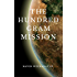 The Hundred Gram Mission