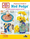 Beginner's Guide to Mod Podge: Versatile Projects Anyone Can Do!