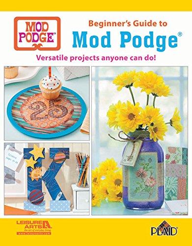 Beginner's Guide to Mod Podge (Mod Podge Ideas)