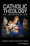 Catholic Theology: An Introduction