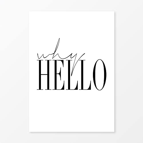 Why hello print minimalist fashion poster size 11x14 black and white typography art