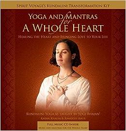 Yoga & Mantras for a Whole Heart: Ramdesh Kaur & Karan ...