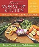 From a Monastery Kitchen, Victor-Antoine d'Avila-Latourrette, 0764808508