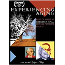 Experiencing Aging