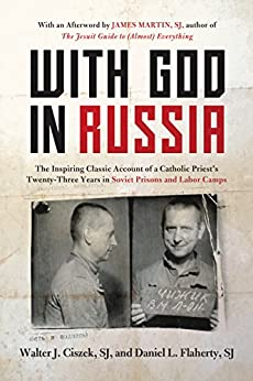 Download for free With God in Russia: The Inspiring Classic Account of a Catholic Priest's Twenty-three Years in Soviet Prisons and Labor Camps