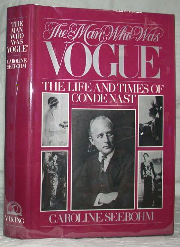 The Man Who was Vogue: The Life and Times of Conde - Vouge Mens