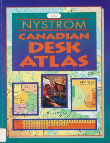 The Nystrom Canadian Desk Atlas