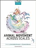 Animal Movement Across Scales, , 0199677190