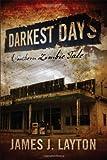Darkest Days, James Layton, 1432772910