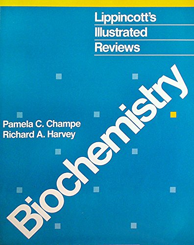 Biochemistry (Lippincott's Illustrated Reviews Series)