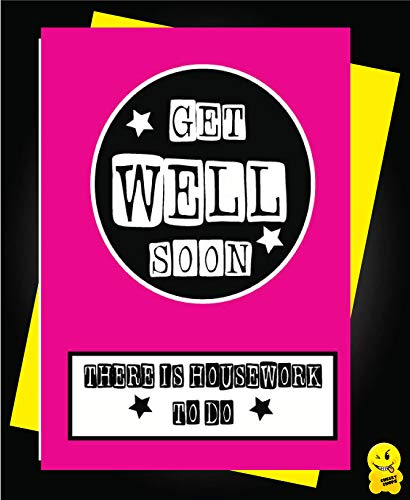 Divertente biglietto di pronta guarigione – Get Well Soon There is Housework to do G8 Cheeky Chops Cards