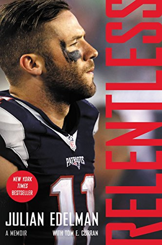 Player England Patriots New (Relentless: A Memoir)