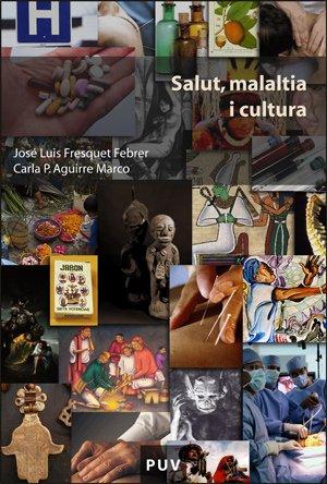 Read Online Salut, malaltia i cultura pdf