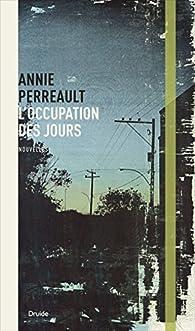 L'occupation des jours par Annie Perreault