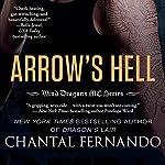 Arrow's Hell | Chantal Fernando