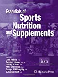 img - for By Jose Antonio - Essentials of Sports Nutrition and Supplements: 1st (first) Edition book / textbook / text book