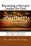 img - for Becoming a Servant Leader for God: Being prepared for the journey book / textbook / text book
