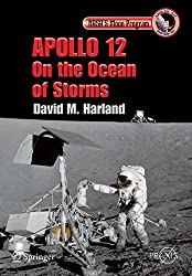 Apollo 12 - On the Ocean of Storms (Springer Praxis Books)