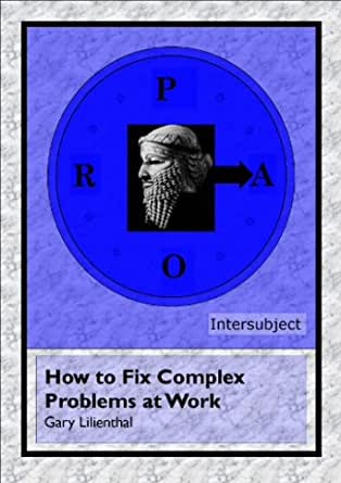Fixing Complex Organisational Problems eBook: Lilienthal ...