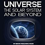 Universe: The Solar System and Beyond |  My Ebook Publishing House
