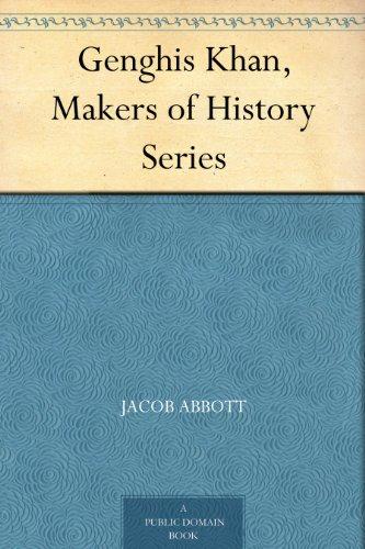 Amazon Genghis Khan Makers Of History Series Ebook Jacob