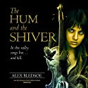 The Hum and the Shiver: The Tufa Novels, Book 1 Audiobook by Alex Bledsoe Narrated by Stefan Rudnicki, Emily Janice Card