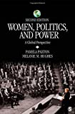 Women, Politics, and Power : A Global Perspective, Hughes, Melanie M. and Paxton, Pamela, 1412998662