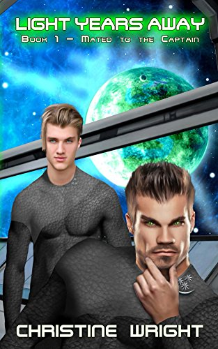 Light Years Away (Mated to the Captain Book 1)