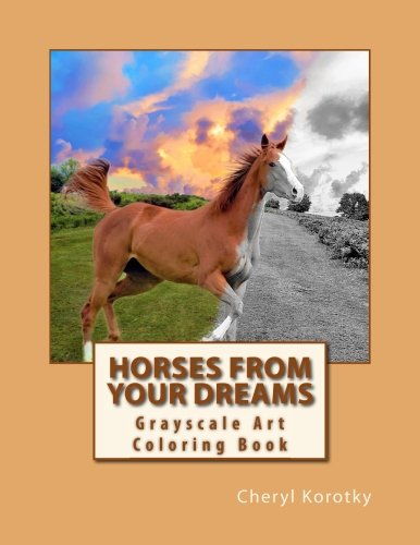 Horses From Your Dreams: Grayscale Art Coloring Book (Volume 1) ebook