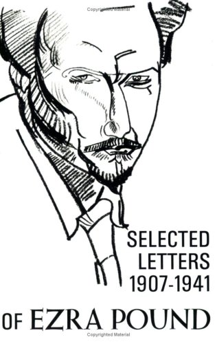 0811201619 - Ezra Pound; E. Pound: The Selected Letters of Ezra Pound 1907-1941 - Book