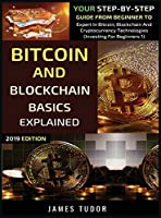 Bitcoin And Blockchain Basics Explained Front Cover