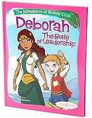 """Girls Leadership Book Bible Stories for Girls, """"The Adventures of Rooney Cruz: Deborah The Belle of Leadership"""" A Bible Story Book For Kids, Deborah Bible Study"""