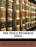 Mis Doce Primeros Años, , 1141214466